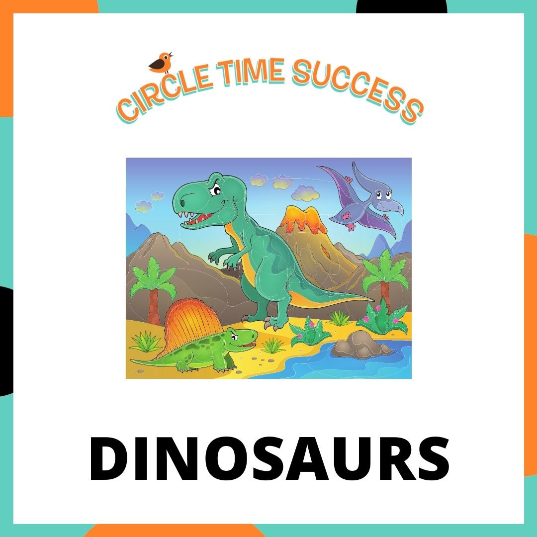 Dinosaurs | Circle Time Success